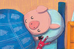 Giuditta Gaviraghi Illustration - giuditta, gaviraghi, guiditta gaviraghi,digital, traditional, commercial, picture book, picturebook, colour, colourful, sweet, animal, pig, YA, young reader, cute, bedroom, wolf, three little pigs, bed, sleep, sleeping, bedtime, nighttime, painted