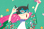 Patricia Hu Illustration - patricia, hu, patricia hu, illustration, digital, pencil, photoshop, colourful, trade, commercial, mass market, picture book, girl, figure, character, person, hero, superhero, mask, cape, hair, cat, stars, cat ears, boots